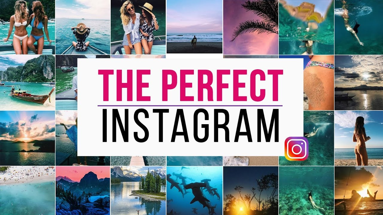 Get the Perfect Instagram Picture