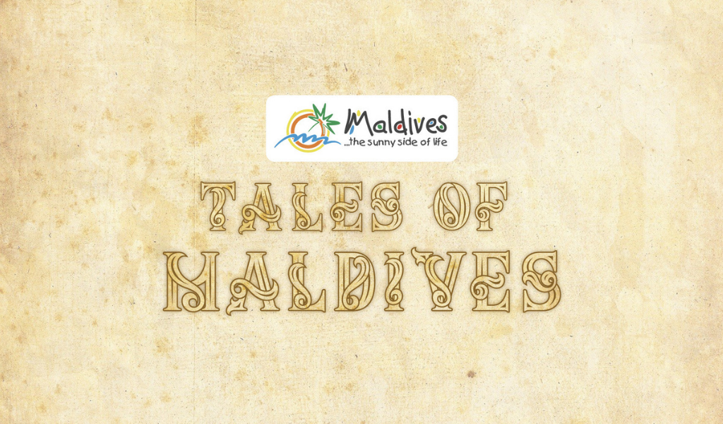 Have You Heard of the 'Tales of Maldives'?